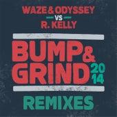 Bump & Grind 2014 (Remixes) de Waze & Odyssey