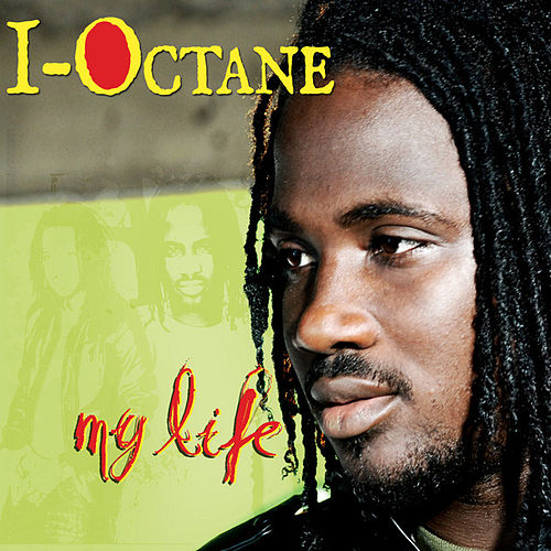My Life by I-Octane