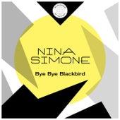 Bye Bye Blackbird by Nina Simone