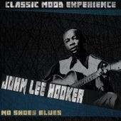 No Shoes Blues (Classic Mood Experience) de John Lee Hooker