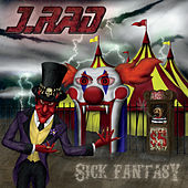 Sick Fantasy by J.Rad