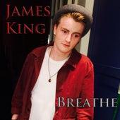 Breathe de James King