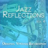 Jazz Reflections - Original Vintage Recordings, Vol. 4 de Various Artists