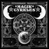 Psychemagik Presents Magik Cyrkles by Various Artists