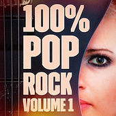 100% Pop Rock, Vol. 1 by The Rock Masters