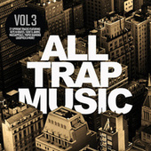 All Trap Music 3 de Various Artists