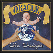 Life Changes by Oracle