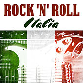 Rock N' Roll Italia de Various Artists