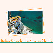 Italian Songs for the Summer Months de Various Artists