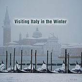 Visiting Italy in the Winter de Various Artists