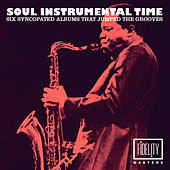 Soul Instrumental Time – Six Syncopated Albums That Jumped the Grooves... de Various Artists