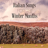 Italian Songs for the Winter Months de Various Artists