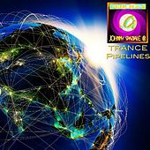 Trance Pipelines di Johnny Spaziale