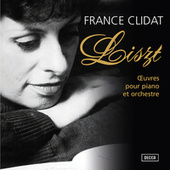 Liszt: Oeuvres pour piano et orchestre by France Clidat