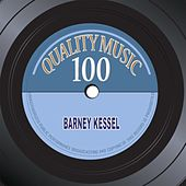Quality Music 100 (100 Original Recordings Remastered) by Barney Kessel