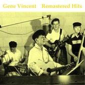 Remastered Hits (All Tracks Remastered 2014) von Gene Vincent