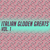 Italian Gloden Greats, Vol. 1 de Various Artists