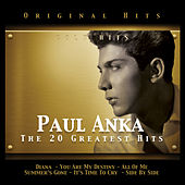 Paul Anka. The 20 Greatest Hits de Paul Anka
