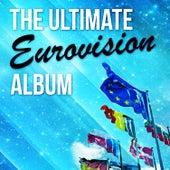 The Ultimate Eurovision Album de Various Artists