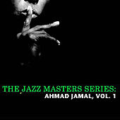 The Jazz Masters Series: Ahmad Jamal, Vol. 1 de Ahmad Jamal