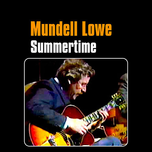 Summertime by Mundell Lowe