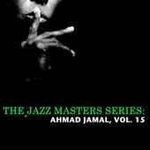 The Jazz Masters Series: Ahmad Jamal, Vol. 15 de Ahmad Jamal
