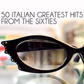 50 Italian Greatest Hits from the Sixties de Various Artists