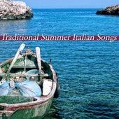 Traditional Summer Italian Songs von Various Artists