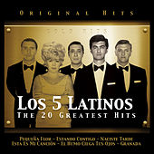 Los 5 Latinos. The 20 Greatest Hits by Los 5 latinos