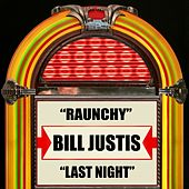 Raunchy / Last Night by Bill Justis