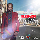 My Way - Single by I-Octane