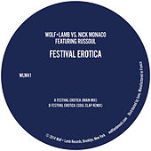 Festival Erotica (feat. Russoul) von Nick Monaco