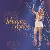 Adriana Arydes (Ao Vivo) de Adriana Arydes