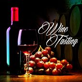 Wine Tasting by Various Artists