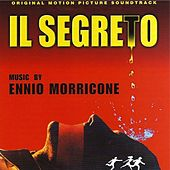 Il segreto (Original Motion Picture Soundtrack) by Ennio Morricone