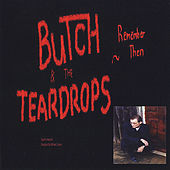 Remember Then by Butch