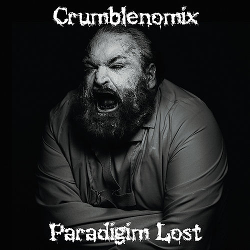 Crumblenomix by Paradigm Lost