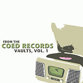 From the Coed Records Vaults, Vol. 1 de Various Artists