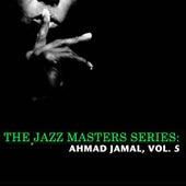 The Jazz Masters Series: Ahmad Jamal, Vol. 5 de Ahmad Jamal