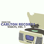 From the Carlton Records Vaults, Vol. 1 von Various Artists