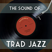 The Sound of Trad Jazz by Various Artists