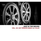 Jazz In The Movies, Vol. 22: Un Témoin Dans La Ville de Barney Wilen