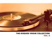 The Disques Vogue Collection, Vol. 8 von Various Artists