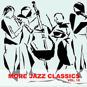 More Jazz Classics, Vol. 10 by Various Artists