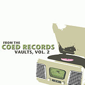 From the Coed Records Vaults, Vol. 2 de Various Artists