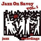 Jazz On Savoy, Vol. 1 by Various Artists
