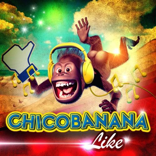 Like Chicobanana by ChicoBanana