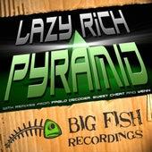 Pyramid by Lazy Rich