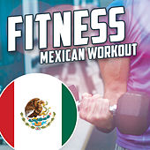 Fitness: Mexican Workout de Various Artists