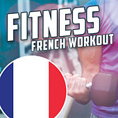 Fitness: French Workout by Various Artists